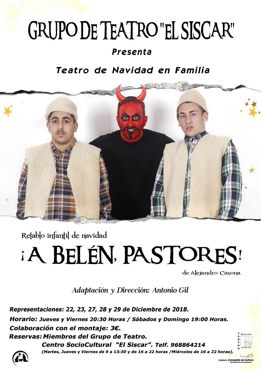TEATRO EL SISCAR - A Belén pastores