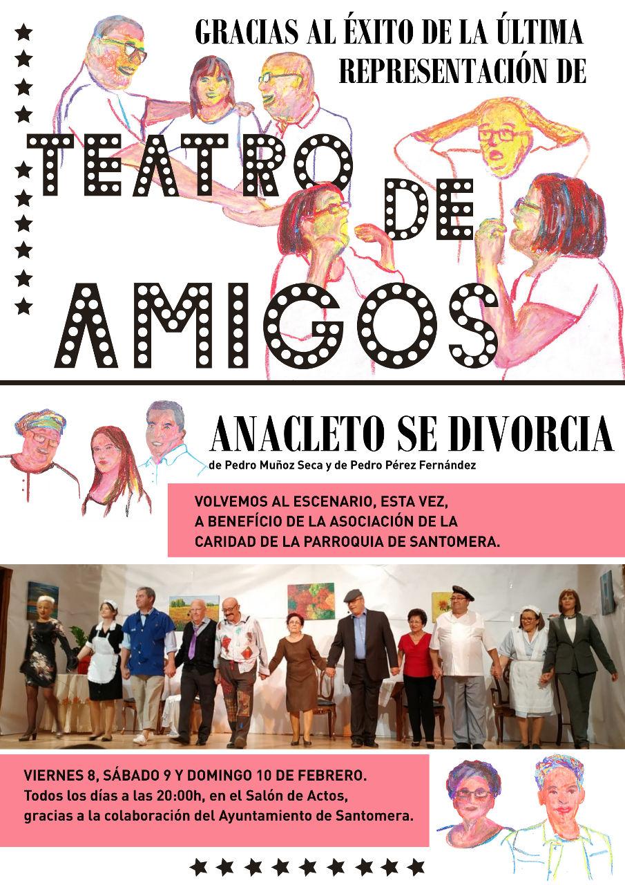 20190208.- Teatro de Amigos, Anacleto se divorcia
