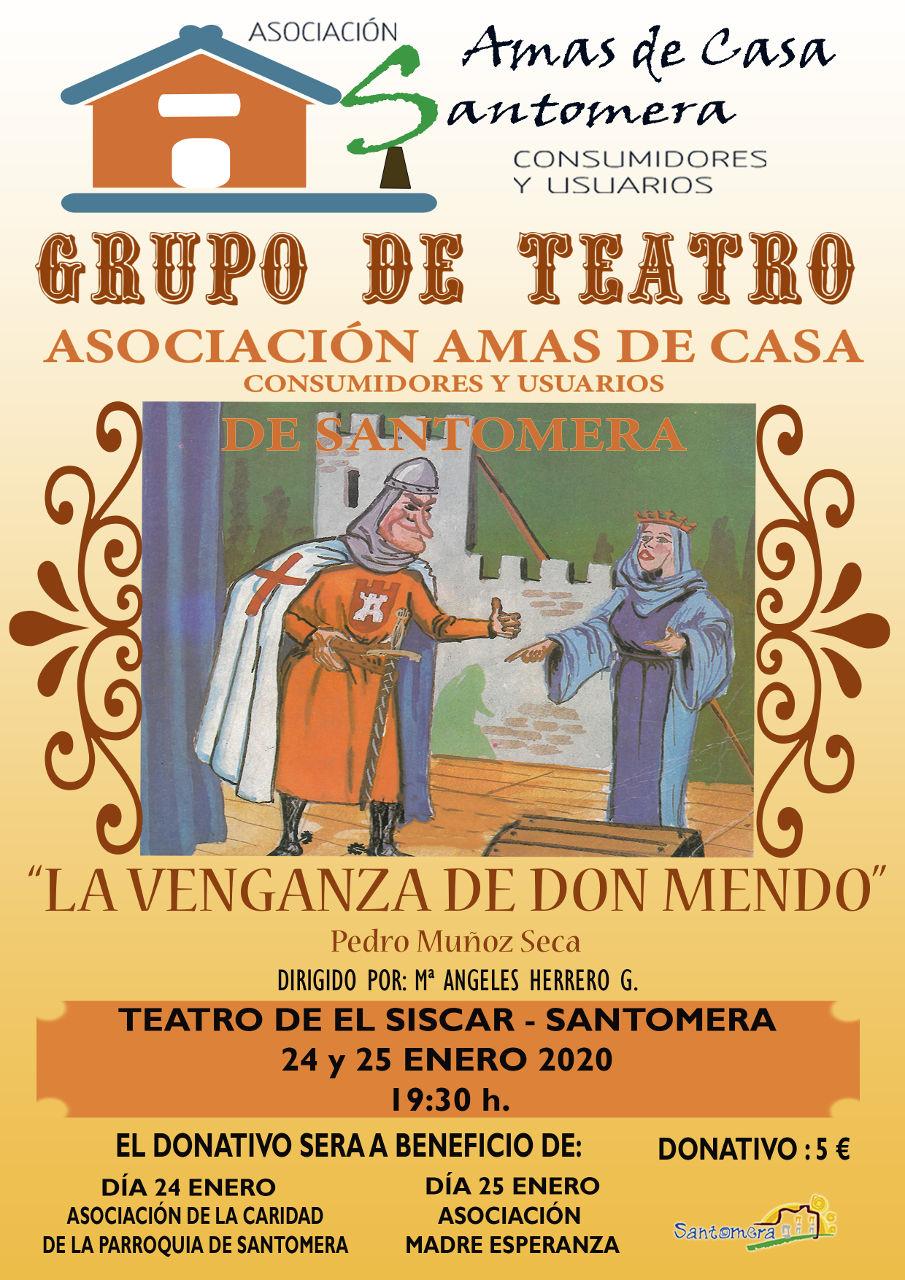 20200125.- Teaatro Amas de Casa, La venganza de Don Mendo